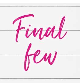 Final few