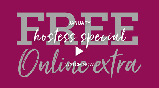 January Hostess Special Video