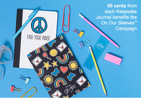 50 cents from each Keepsake Journal benefits the On Our Sleeves™ Campaign